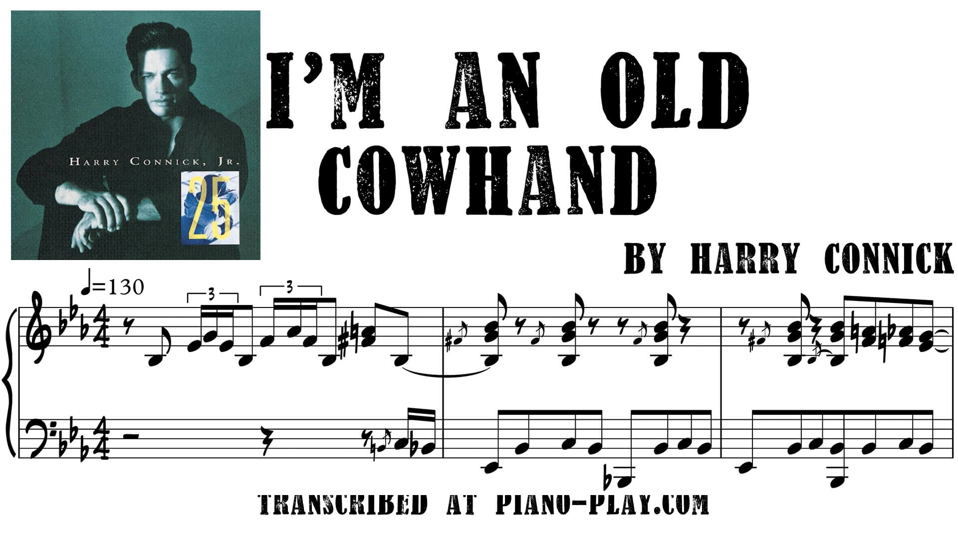transcription I'm an Old Cowhand - Harry Connick