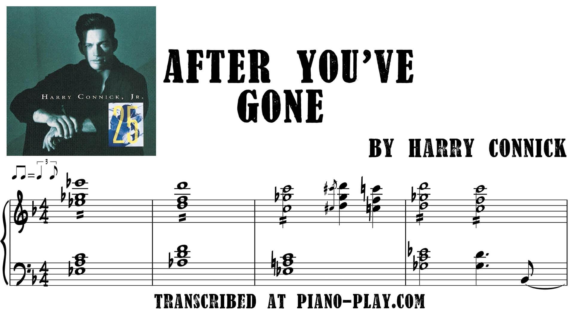 transcription After you've gone - Harry Connick